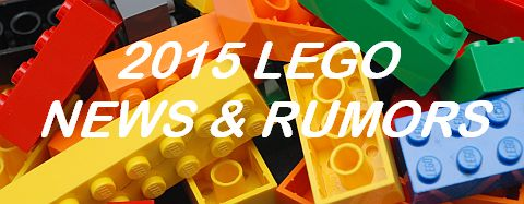 2015 LEGO News & Rumors