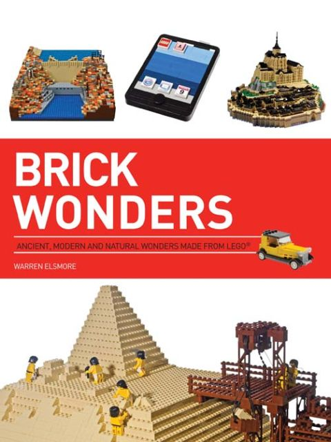LEGO Book Brick Wonders by Warren Elsmore