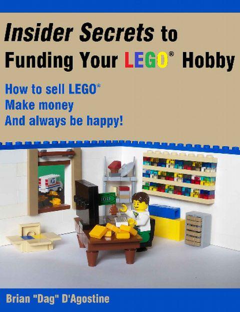 LEGO Book - Insider Secrets to Funding Your LEGO Hobby